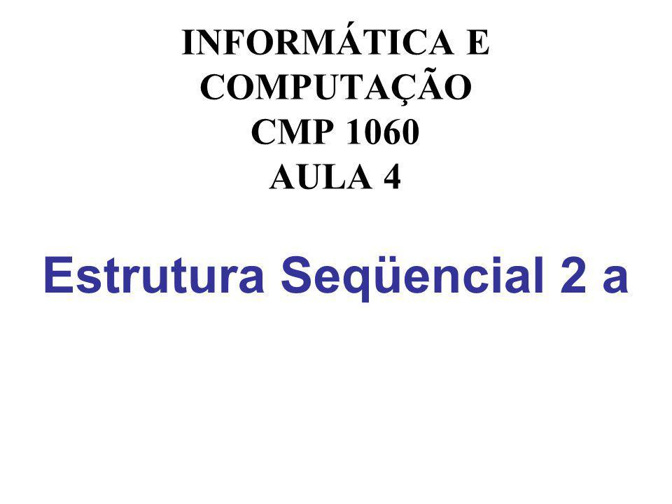 Estrutura Seqüencial 2 a