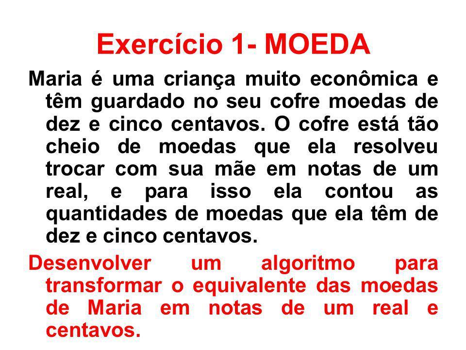 Exercício 1- MOEDA