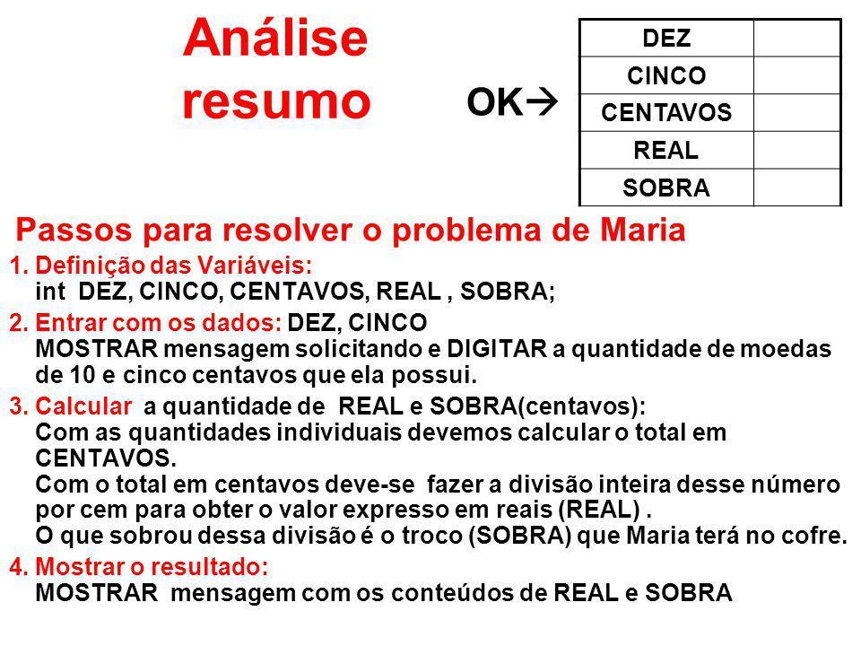 Análise resumo OK DEZ CINCO CENTAVOS REAL SOBRA