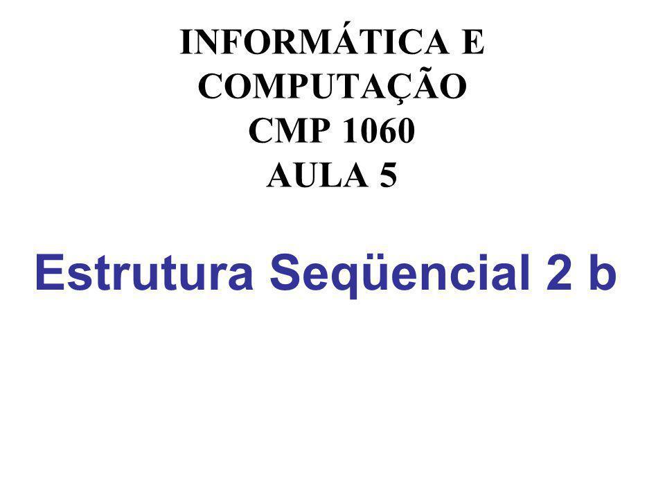 Estrutura Seqüencial 2 b