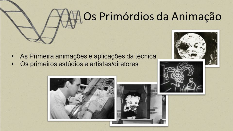 Os Primórdios da Animação