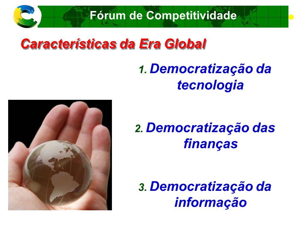 Características da Era Global