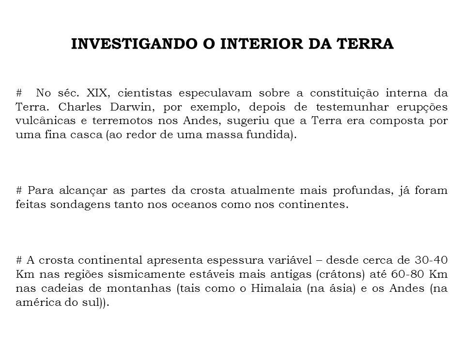 INVESTIGANDO O INTERIOR DA TERRA