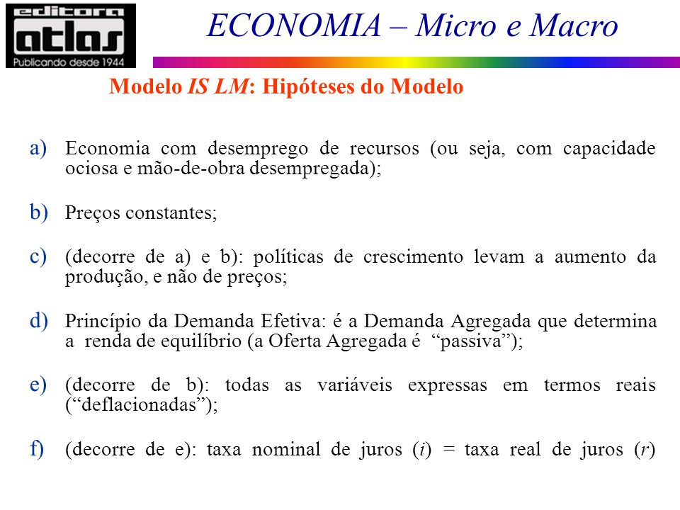 Modelo IS LM: Hipóteses do Modelo