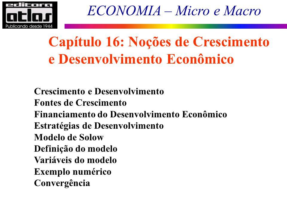 Capítulo 16: Noções de Crescimento e Desenvolvimento Econômico