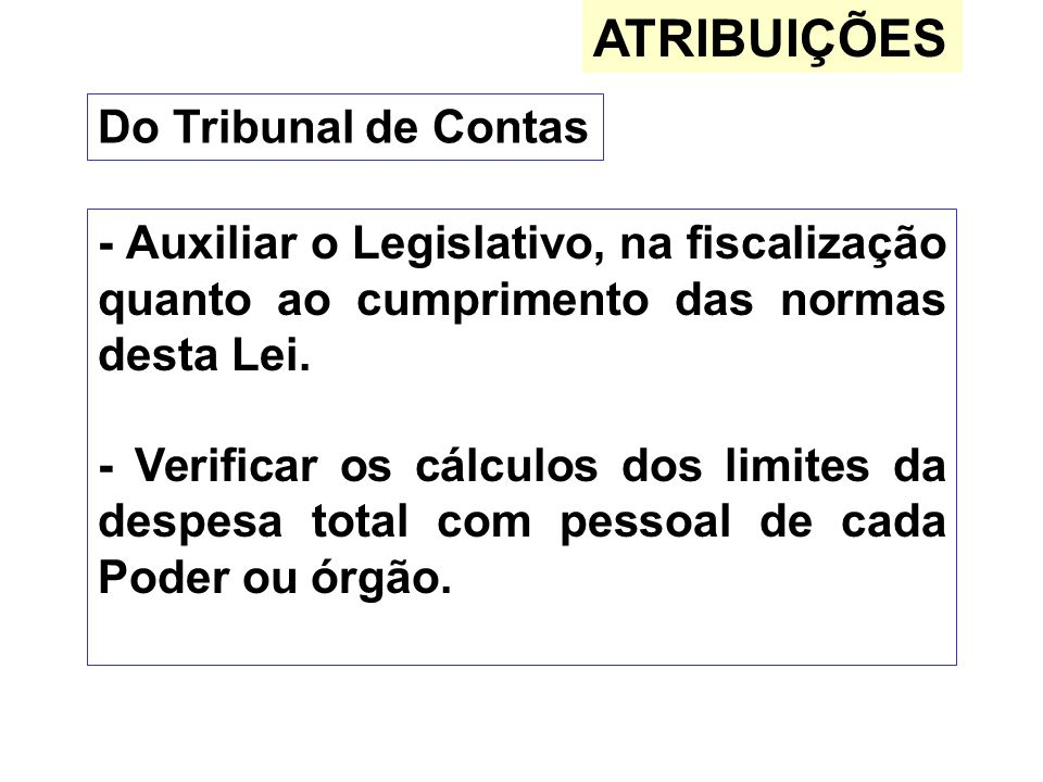 ATRIBUIÇÕES Do Tribunal de Contas