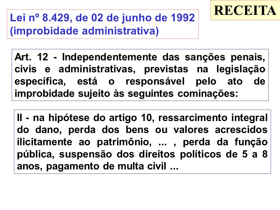 RECEITA Lei nº 8.429, de 02 de junho de 1992