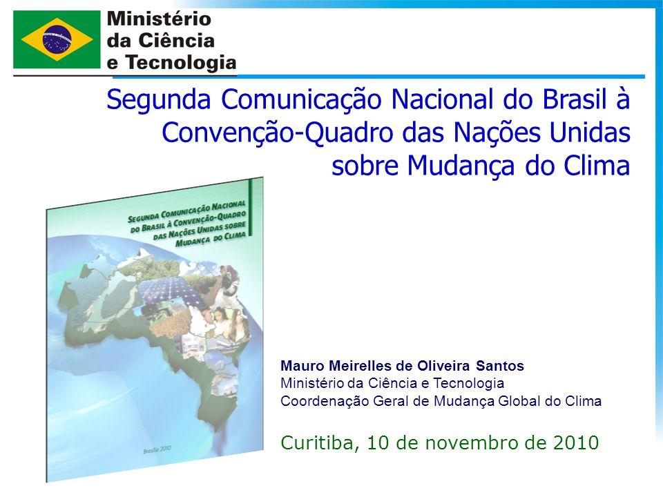 Segunda Comunicação Nacional do Brasil à Convenção-Quadro das Nações Unidas sobre Mudança do Clima