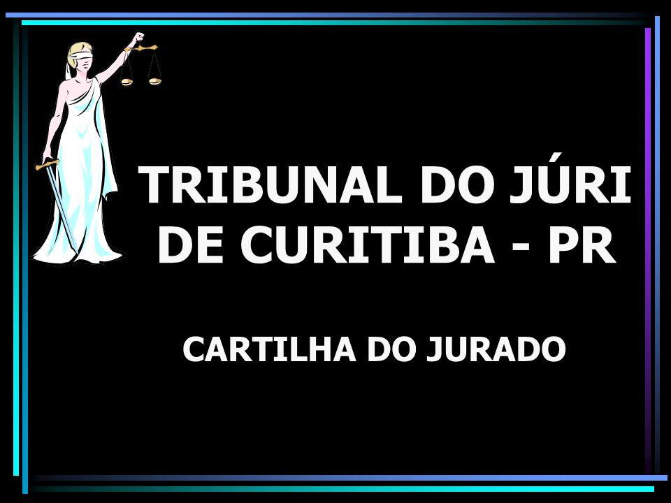 TRIBUNAL DO JÚRI DE CURITIBA - PR