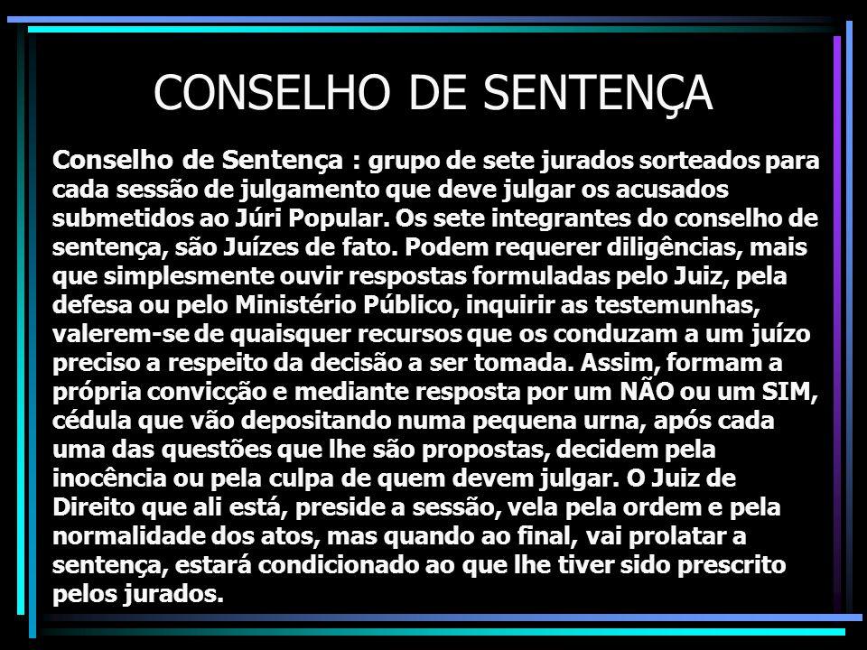 CONSELHO DE SENTENÇA