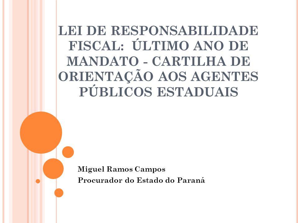 Miguel Ramos Campos Procurador do Estado do Paraná