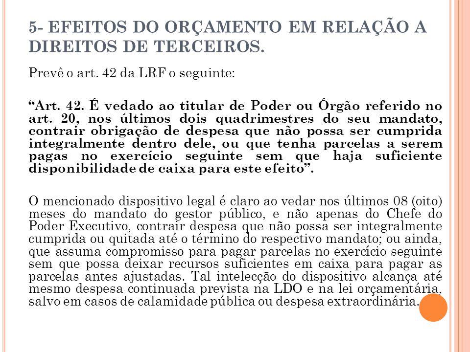 5- EFEITOS DO ORÇAMENTO EM RELAÇÃO A DIREITOS DE TERCEIROS.