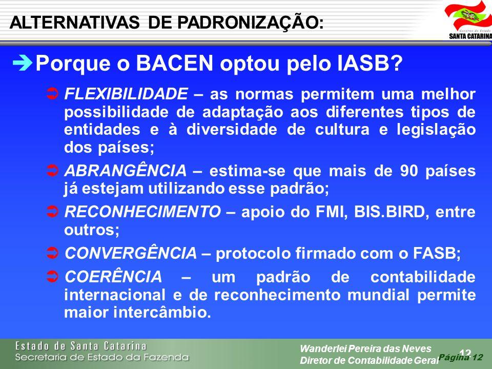 Porque o BACEN optou pelo IASB
