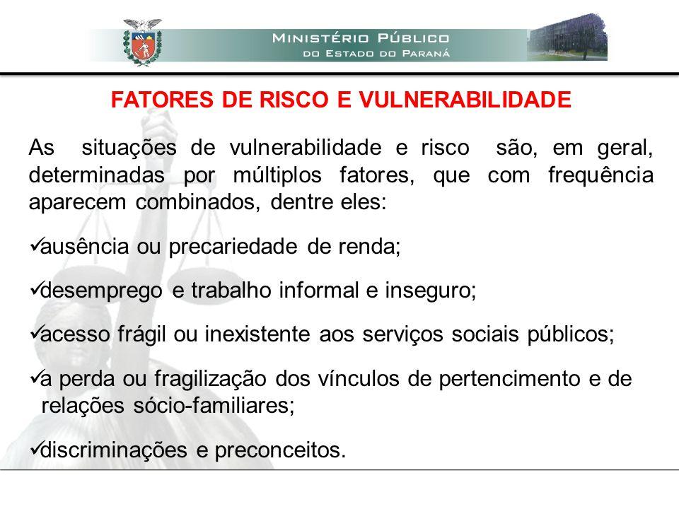 FATORES DE RISCO E VULNERABILIDADE