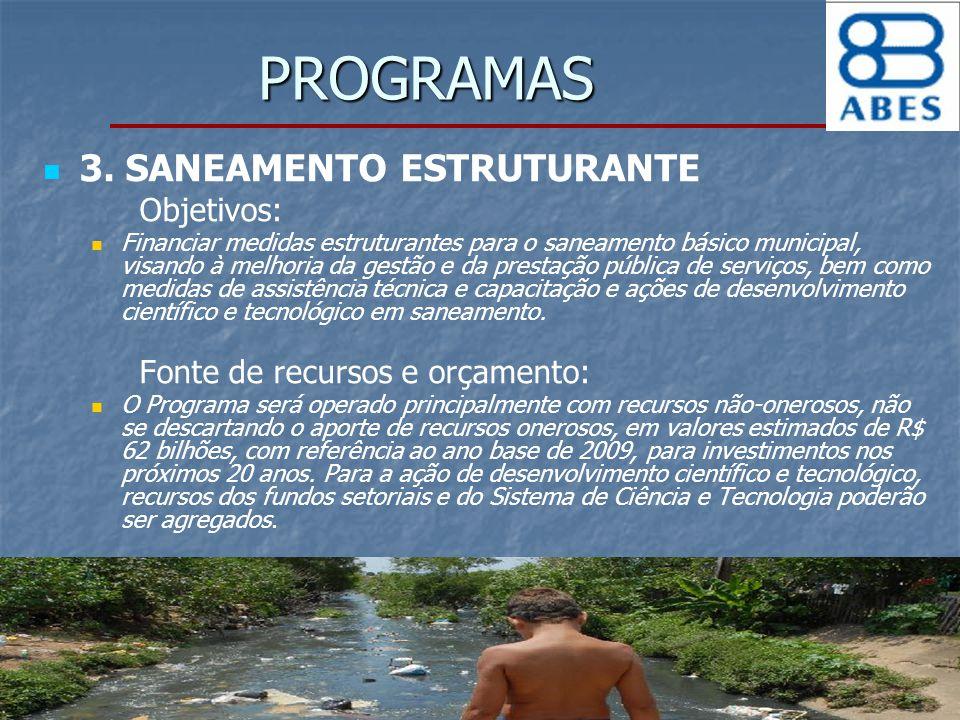 PROGRAMAS 3. SANEAMENTO ESTRUTURANTE