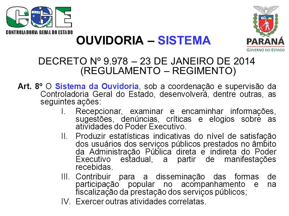 DECRETO Nº 9.978 – 23 DE JANEIRO DE 2014 (REGULAMENTO – REGIMENTO)