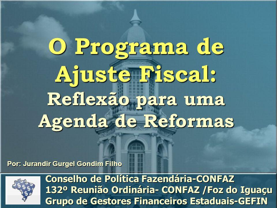 O Programa de Ajuste Fiscal: Reflexão para uma Agenda de Reformas