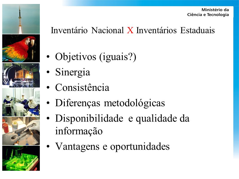 Inventário Nacional X Inventários Estaduais