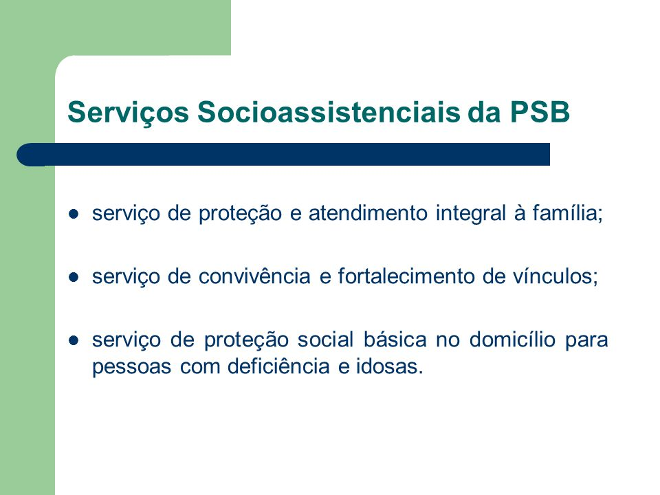 Serviços Socioassistenciais da PSB