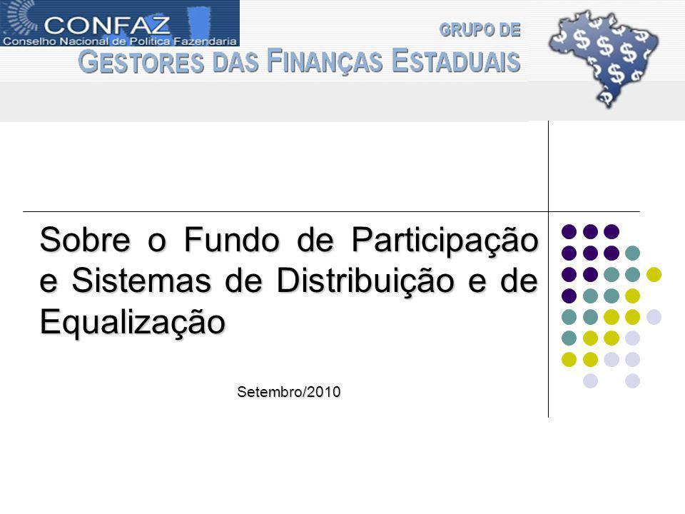 gefin Sobre o Fundo de Participação e Sistemas de Distribuição e de Equalização Setembro/2010