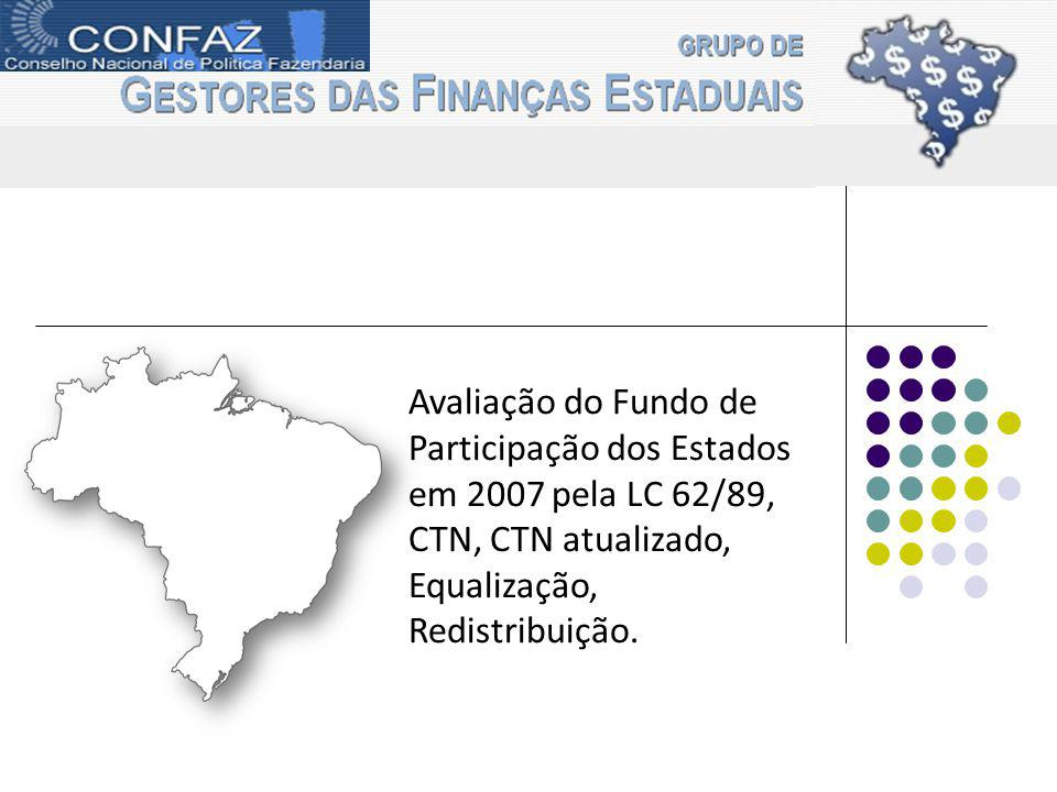 gefin Avaliação do Fundo de Participação dos Estados em 2007 pela LC 62/89, CTN, CTN atualizado, Equalização,