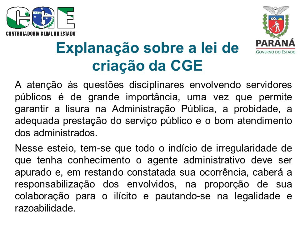 Explanação sobre a lei de criação da CGE
