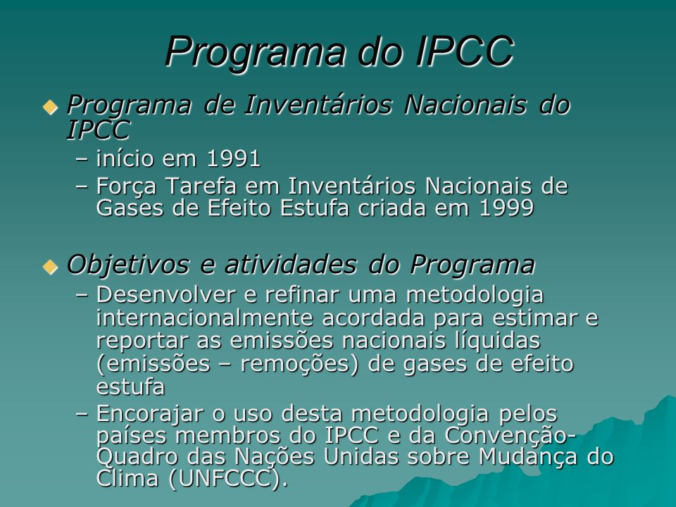 Programa do IPCC Programa de Inventários Nacionais do IPCC