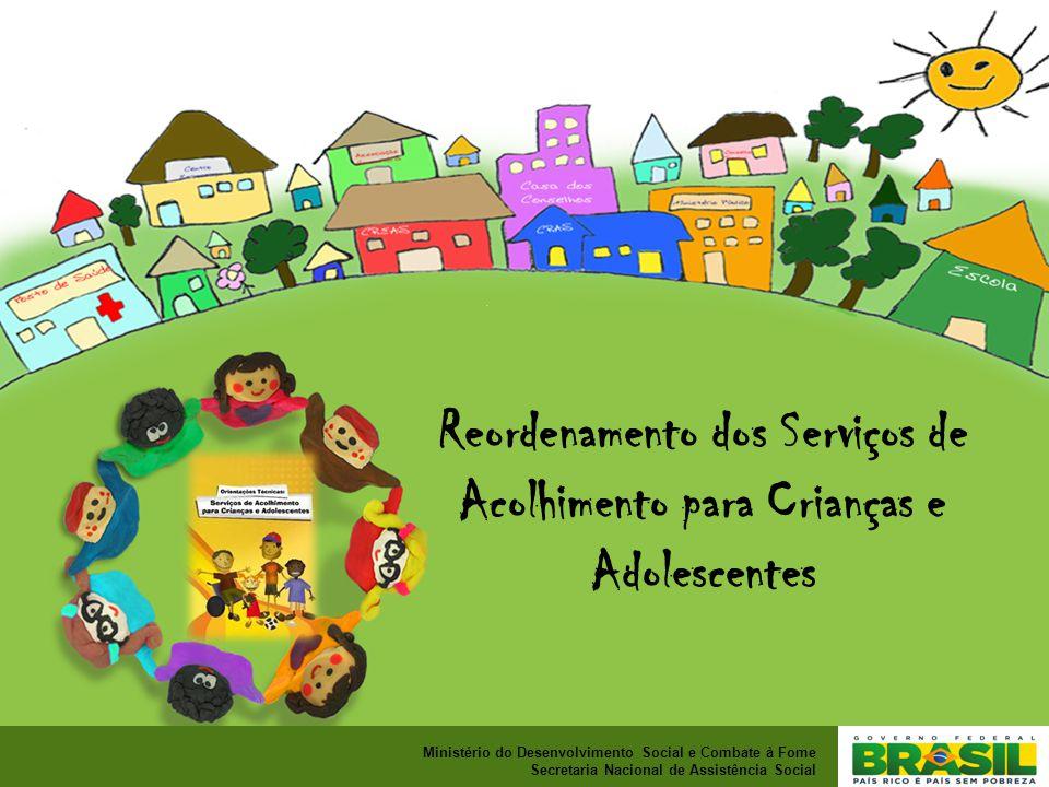 Reordenamento dos Serviços de Acolhimento para Crianças e Adolescentes
