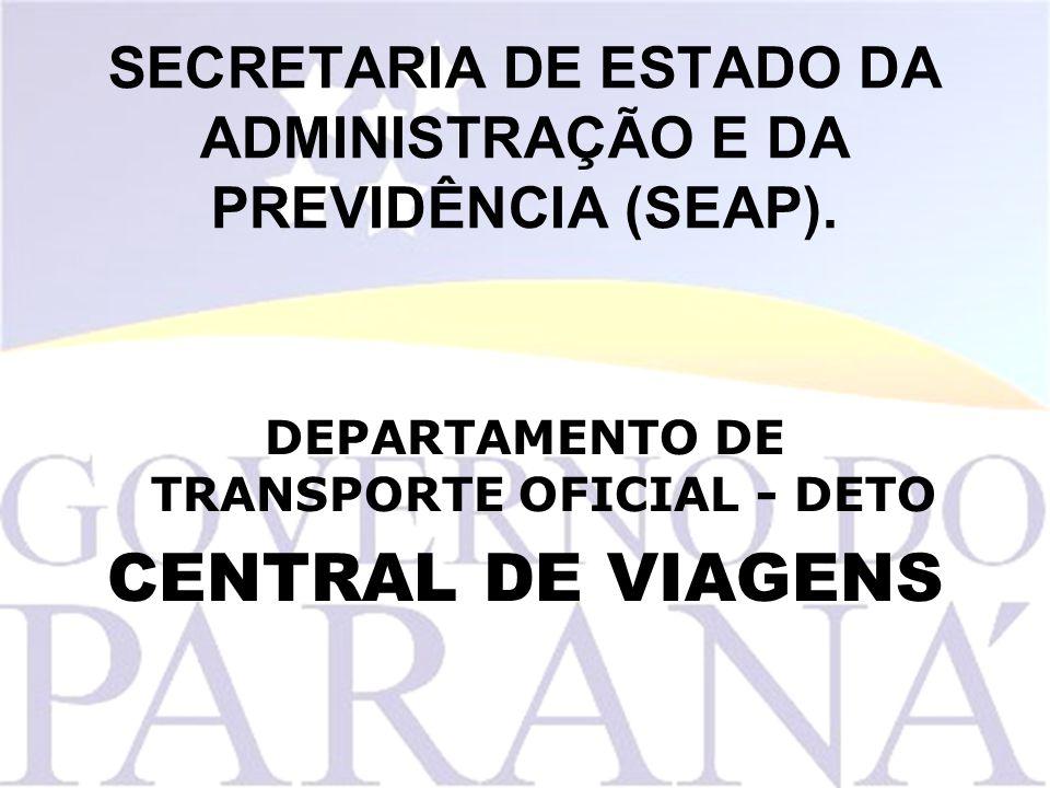 SECRETARIA DE ESTADO DA ADMINISTRAÇÃO E DA PREVIDÊNCIA (SEAP).
