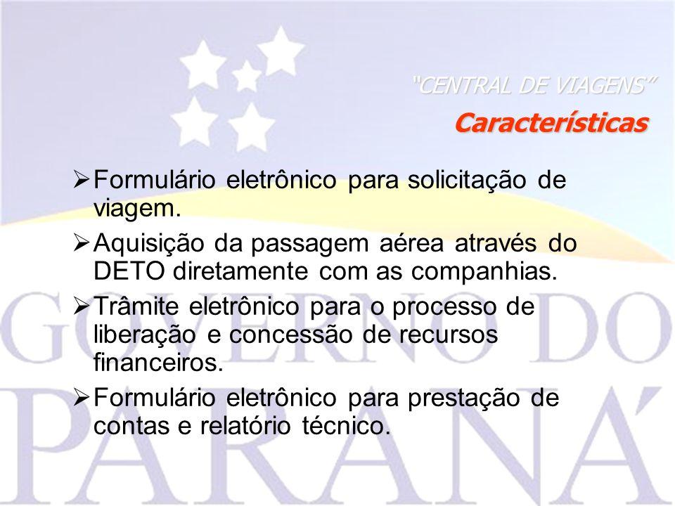 Formulário eletrônico para solicitação de viagem.
