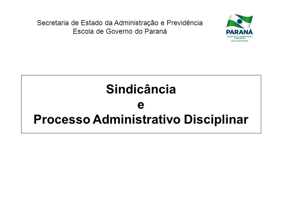 Sindicância e Processo Administrativo Disciplinar