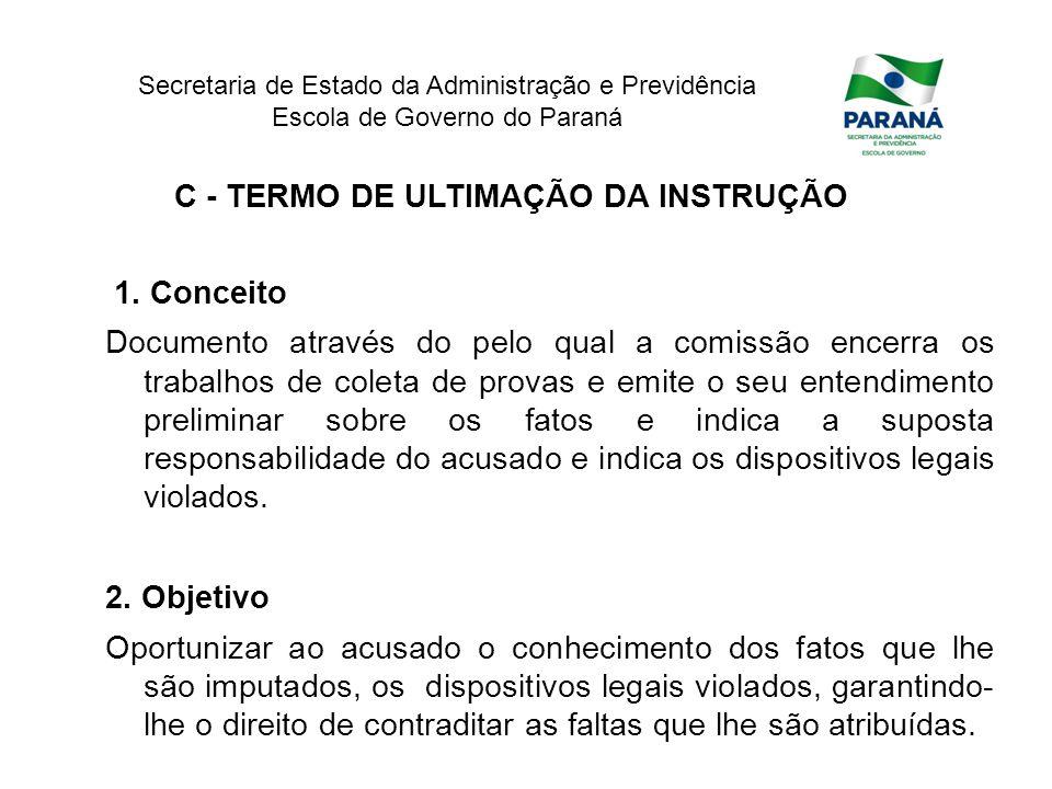 C - TERMO DE ULTIMAÇÃO DA INSTRUÇÃO