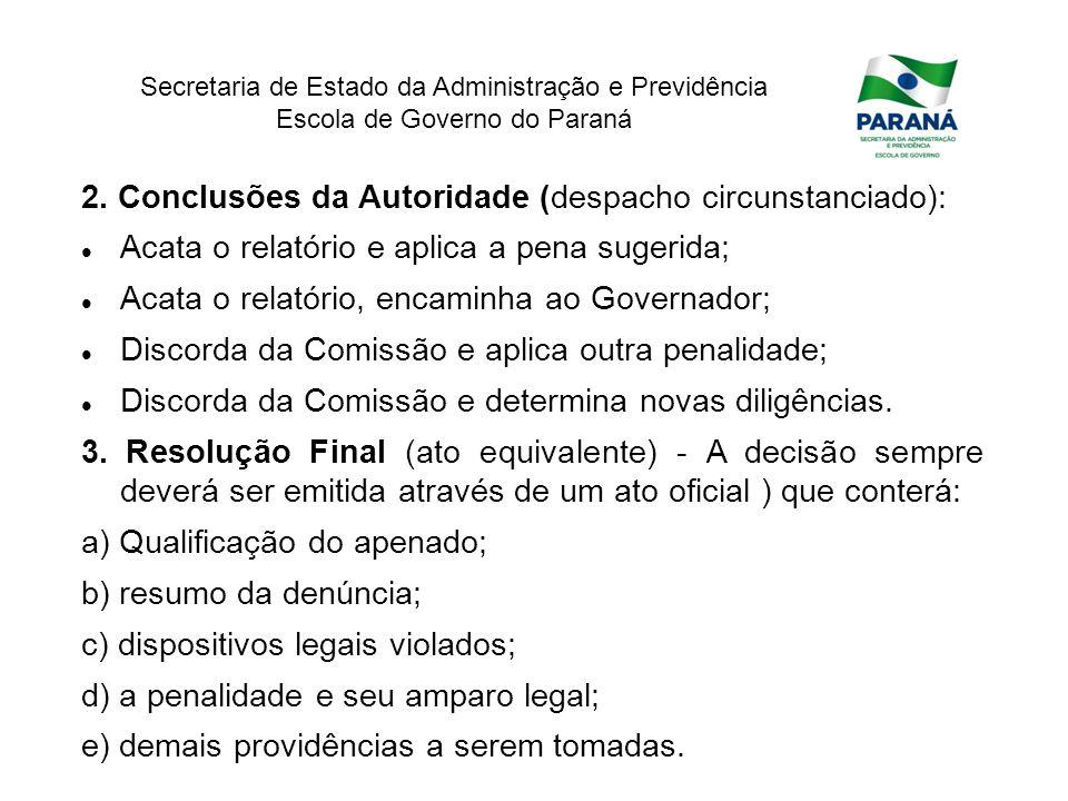 2. Conclusões da Autoridade (despacho circunstanciado):