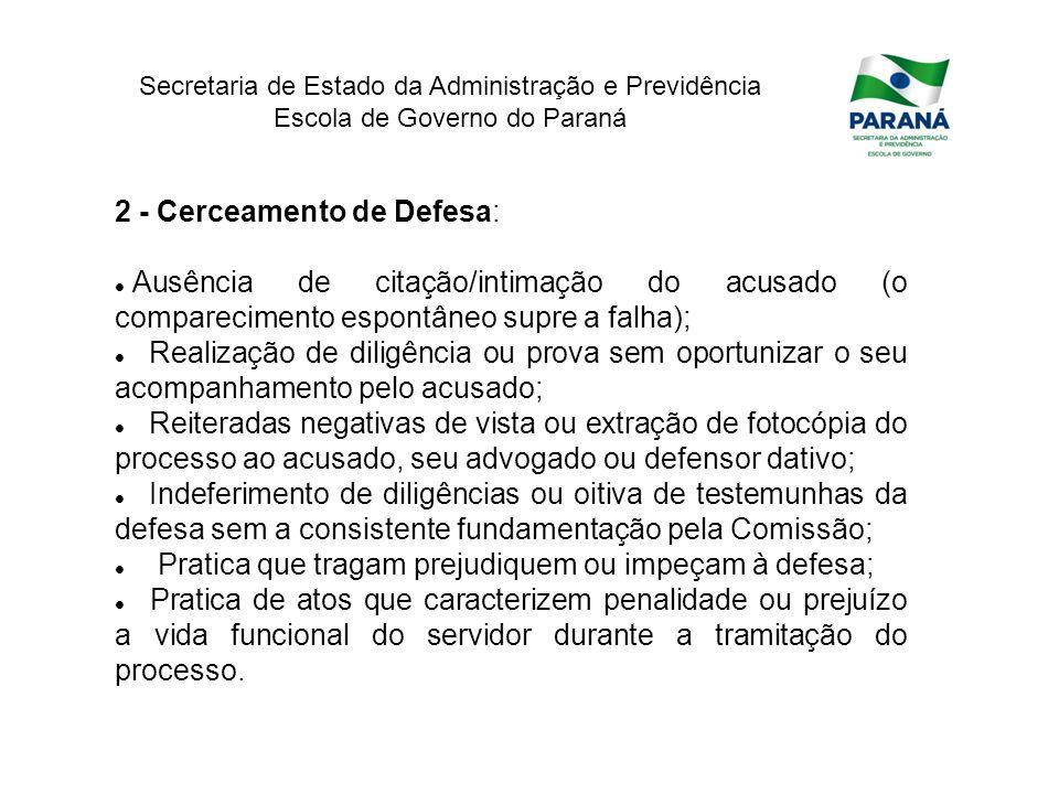 2 - Cerceamento de Defesa: