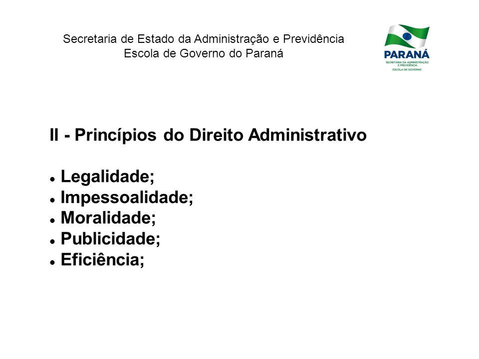 II - Princípios do Direito Administrativo