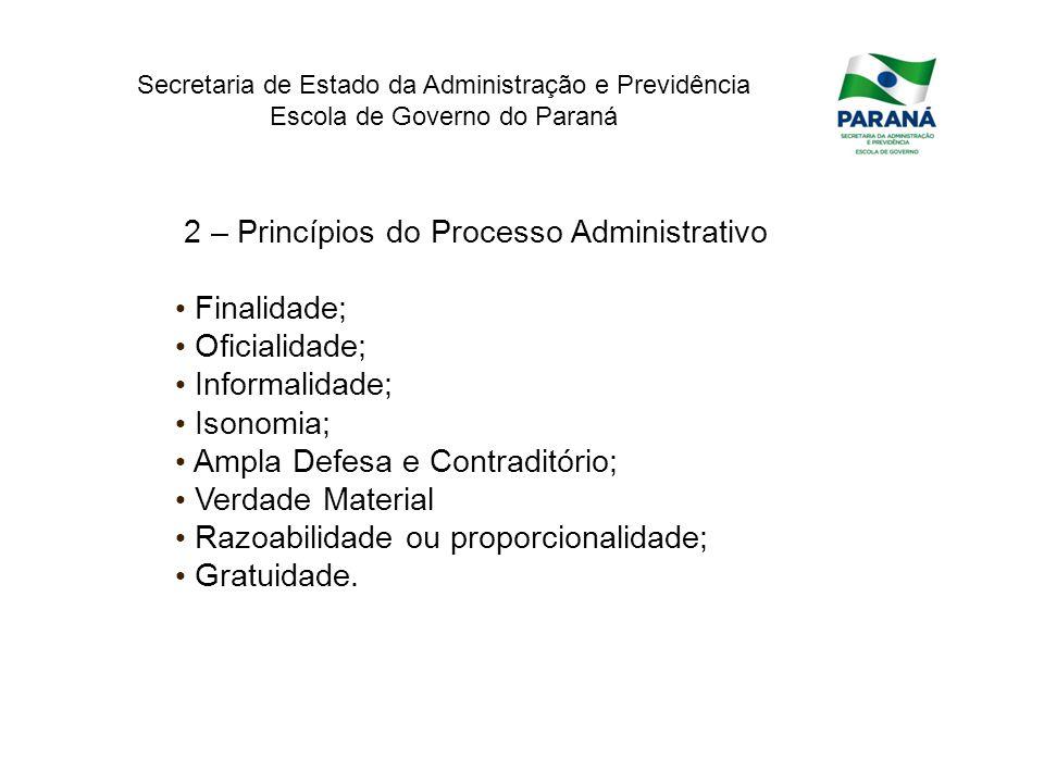 2 – Princípios do Processo Administrativo