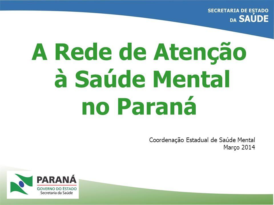 A Rede de Atenção à Saúde Mental no Paraná