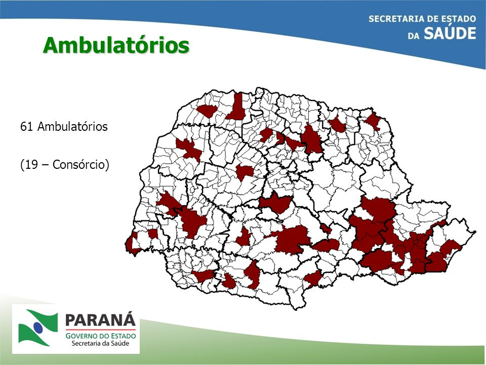 Ambulatórios 61 Ambulatórios (19 – Consórcio)