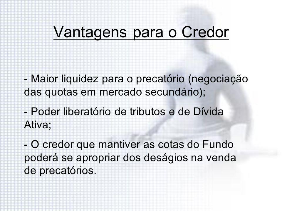 Vantagens para o Credor
