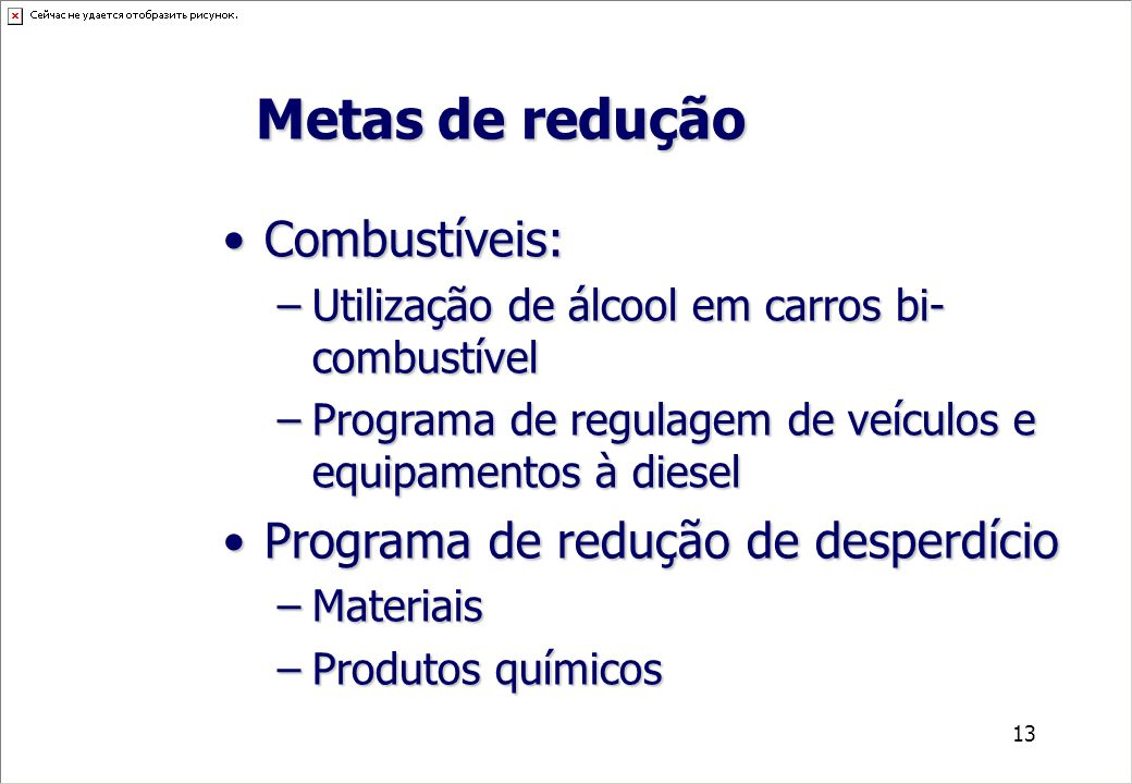 Metas de redução Combustíveis: Programa de redução de desperdício