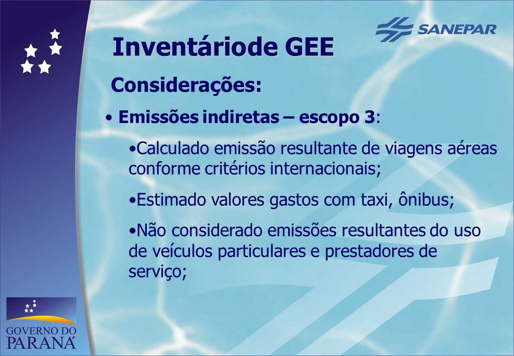 Inventário de GEE Considerações: Emissões indiretas – escopo 3: