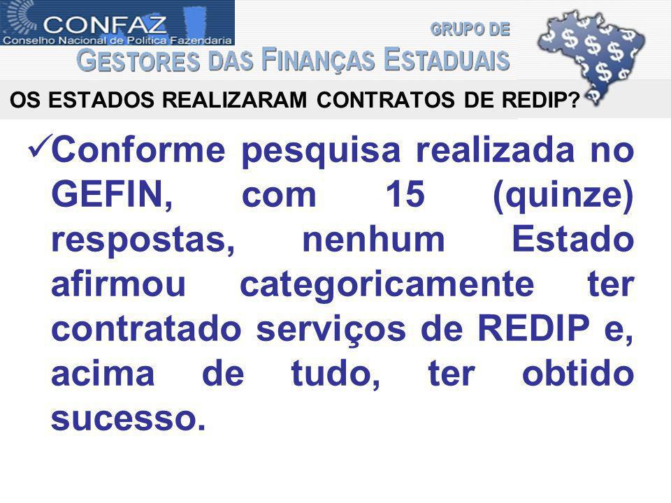 OS ESTADOS REALIZARAM CONTRATOS DE REDIP