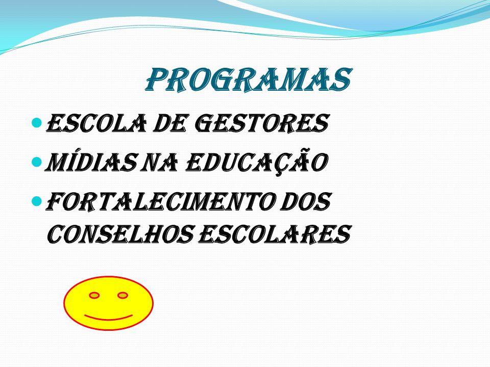 PROGRAMAS Escola de Gestores Mídias na educação