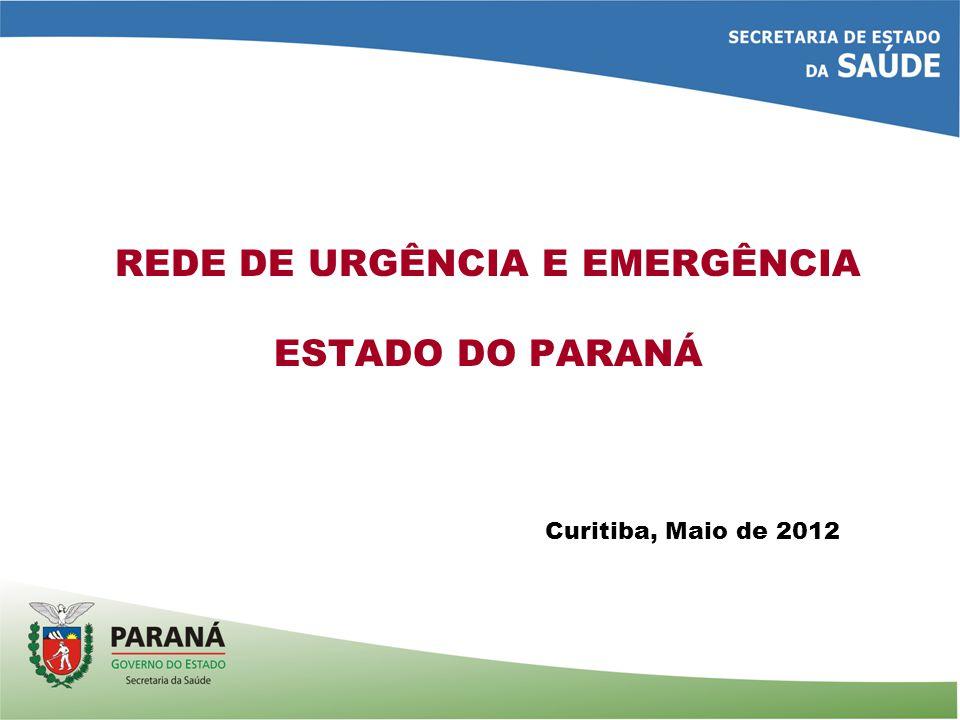 REDE DE URGÊNCIA E EMERGÊNCIA ESTADO DO PARANÁ