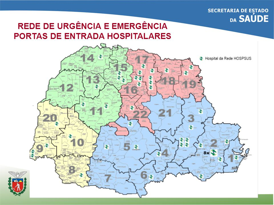 REDE DE URGÊNCIA E EMERGÊNCIA PORTAS DE ENTRADA HOSPITALARES