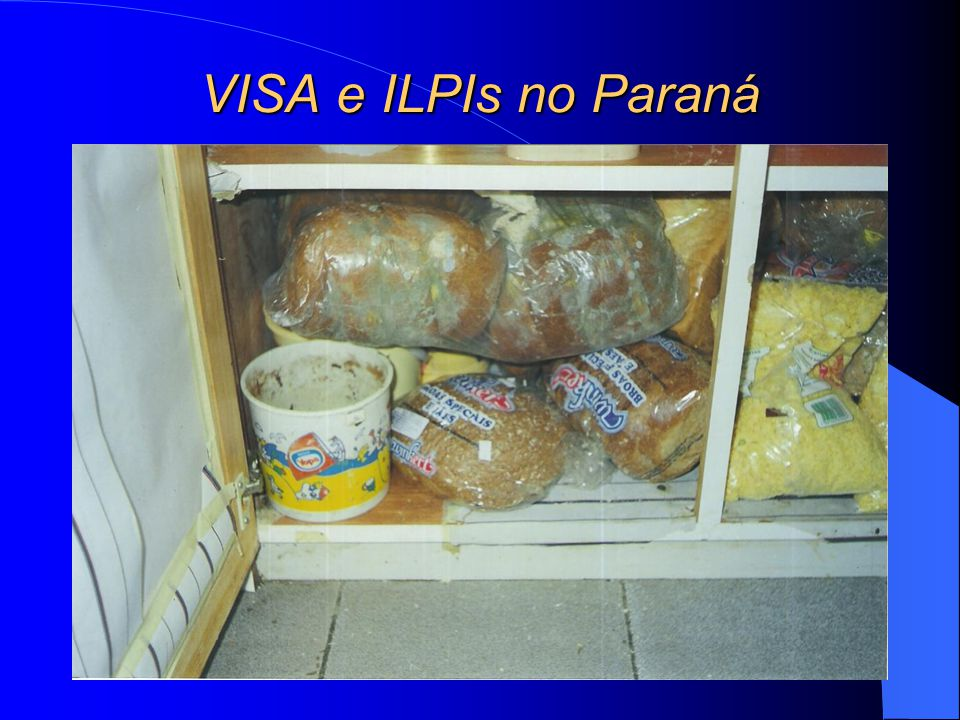 VISA e ILPIs no Paraná