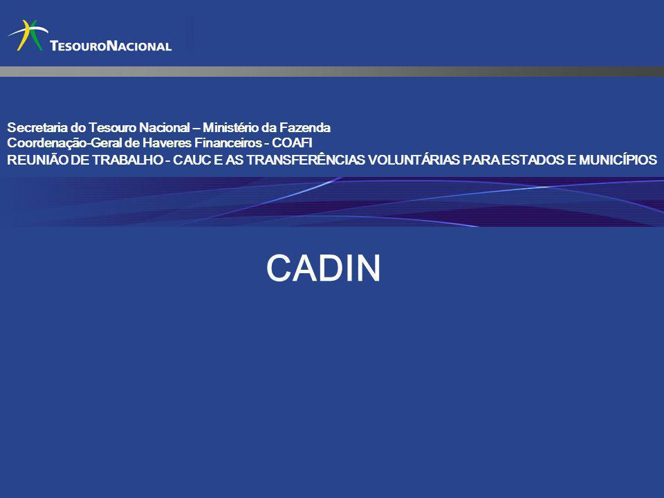CADIN Secretaria do Tesouro Nacional – Ministério da Fazenda