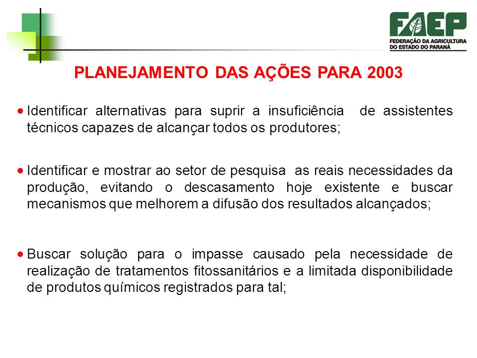 PLANEJAMENTO DAS AÇÕES PARA 2003
