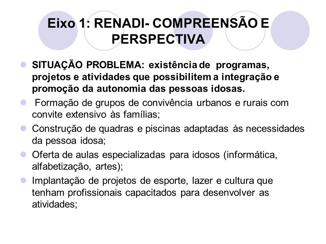 Eixo 1: RENADI- COMPREENSÃO E PERSPECTIVA