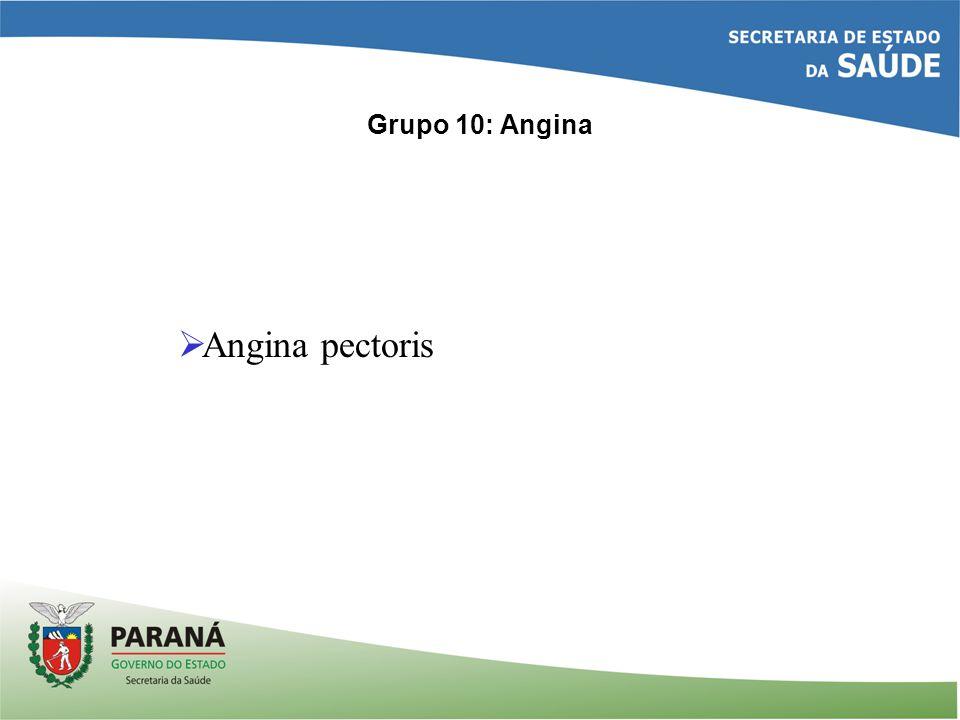 Grupo 10: Angina Angina pectoris